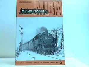 Die führende deutsche Modellbahnzeitschrift: Miniaturbahnen - MIBA