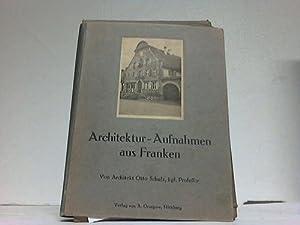 Architektur-Aufnahmen aus Franken: Schulz, Otto