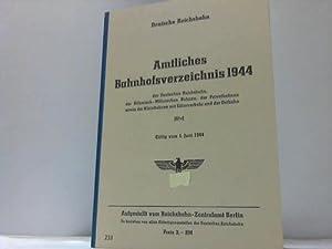 Amtliches Bahnhofsverzeichnis 1944 der Deutschen Reichsbahn, der Böhmisch-Mährischen ...