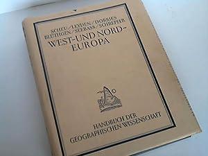 West- und Nordeuropa in Natur, Kultur und Wirtschaft: Scheu/Leyden/Dörries/Blüthgen/Seebass/...