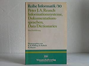 Informationssysteme, Dokumentationssprachen, Data Dictionaries