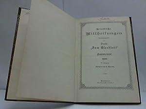 """Heraldische Mittheilungen herausgegeben vom Verein """"Zum Kleeblatt"""" in Hannover 1900: ..."""