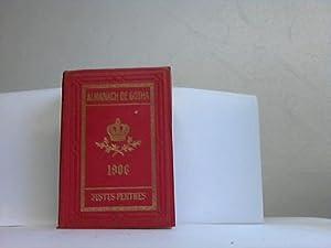 Annuaire Généalogique Diplomatique et Statistique 1906: Almanach der Gotha