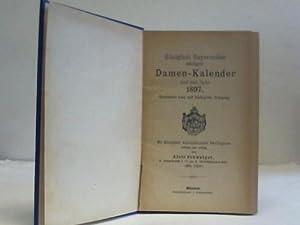 Königlich Bayerischer adeliger Damen-Kalender auf das Jahr 1897: Schwaiger, Alois