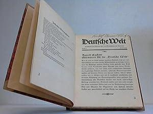 Zeitschrift des Vereins für das Deutschtum im Ausland. Hefte 1-7 in einem Band: Deutsche Welt