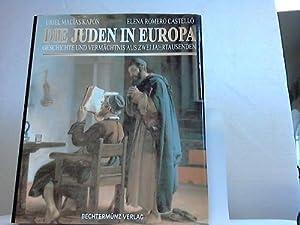 Die Juden in Europa. Geschichte und Vermächtnis aus zwei Jahrtausenden: Kapón, Uriel Macias / ...