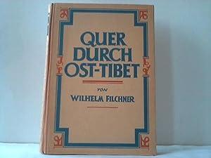 Quer durch Ost-Tibet: Filchner, Wilhelm