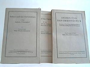 Indien und das Christentum. 3 Bände: Schomerus, Hilko Wiardo