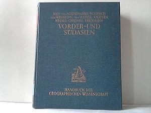 Vorder- und Südasien in Natur, Kultur und Wirtschaft: Frey/Niedermayer/Rohrbach/Vuuren/...