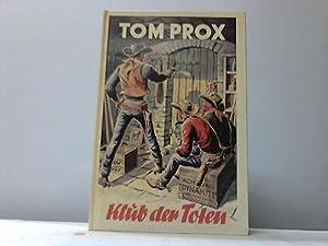 Klub der Toten erzählt von Rolf Randall: Tom Prox