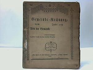 Gemeinde-Rechnung vom Jahr 1787 Von der Gemeinde: Gemeinde-Vordruck