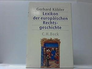 Lexikon der europäischen Rechtsgeschichte: Köbler, Gerhard