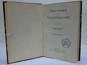 Fischers Zeitschrift für Verwaltungsrecht. 59. Band: Schelcher, Walter (Hrsg.)
