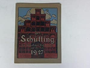 Ein heimatliches Kalenderbuch auf das Jahr 1927: Der Sch�tting