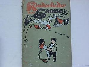 Kinderlieder aus Sachsen: Sachsen - D�hnhardt, Oskar (Hrsg.)