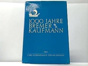 1000 Jahre Bremer Kaufmann: Bremen
