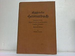 Eggebeker Heimatbuch. Eine Chronik der Dörfer Eggebek, Jerrishoe, Keelbek-Tornschau, Langstedt...