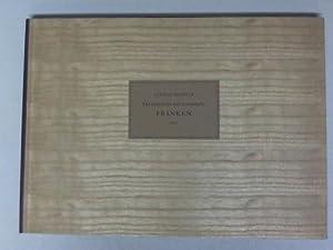 Das malerische und romantische Franken 1837: Franken - Richter, Ludwig