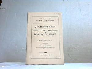 Annalen und Akten der Brüder des gemeinsamen Lebens im Lüchtenhofe zu HIldesheim: ...