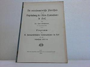 Die vorreformatorische Pfarrschule und die Begründung des: Hof - Weißmann,