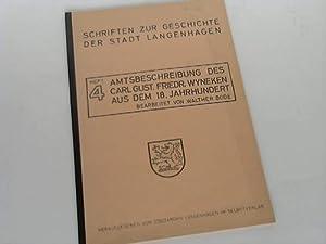 Amtsbeschreibung des Carl Gust. Friedr. Wyneken aus dem 18. Jahrhundert: Langenhagen - Bode, ...