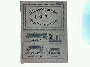 Niederdeutscher Volkskalender für das Jahr 1925: Niedersachsen - Gellert, Wilhelm (Hrsg.)
