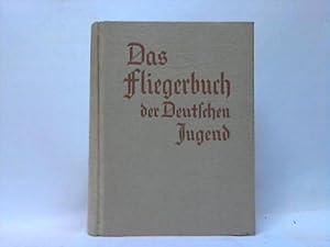 Das Fliegerbuch der deutschen Jugend: Winter, Siegfried (Hrsg.)