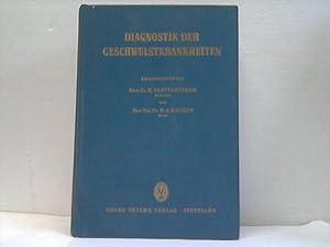 Diagnostik der Geschwulstkrankheiten: Bartelheimer, heinrich u.