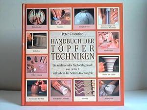 Handbuch der Töpfertechniken. Ein umfassendes Nachschlagewerk von A bis Z mit Schritt-fü...