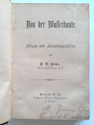 Von der Wasserkante. Skizzen und Erinnerungsblätter: Heims, P. G.