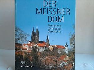 Der Meissner Dom. Monument sächsischer Geschichte: Meissen - Donath, Matthias