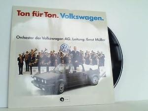 Orchester der Volkswagen AG. Leitung: Ernst Müller: Volkswagen - Ton für Ton