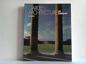 Garden Architecture in Europe 1450 - 1800.: Enge, Torsten Olaf