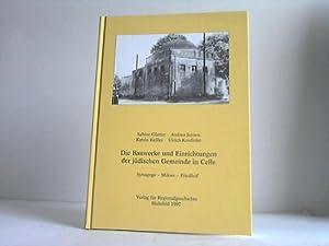 Die Bauwerke und Einrichtungen der jüdischen Gemeinde: Glatter, Sabine/Jensen, Andrea/Keßler,