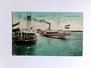 Postkarte: Ankunft Nordseebad Norderney: Norderney