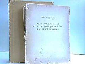 Das Französische Buch im Achtzehnten Jahrhundert und in der Empirezeit: F�rstenberg, Hans