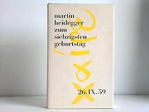 Martin Heidegger zum siebzigsten Geburtstag. Festschrift. 26.IX.59: Neske, Günther (Hrsg.)