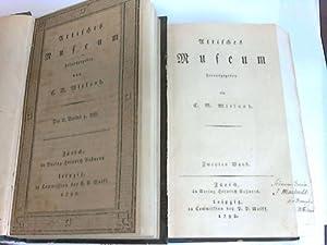 Attisches Museum. 2. Band, Heft 1 - 3 in 2 Bänden: Wieland, Cristoph Martin (Hrsg.)