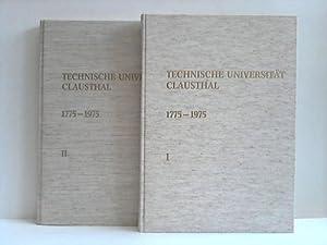 Zur Zweihundertsjahrfeier 1775 - 1975. 2 Bände: Technische Universität Clausthal (Hrsg.)