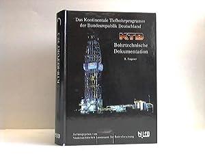 Das Kontinentale Tiefbohrprogramm der Bundesrepublik Deutschland - KTB, bohrtechnische ...