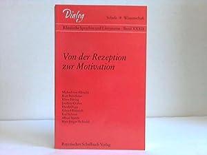 Von der Rezeption zur Motivation: Neukam, Peter [Hrsg.]