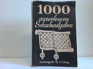 1000 auserlesene Schachaufgaben aus den letzten 25 Jahren: Prokop, F. J.