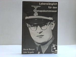 Lebenslänglich für den Gestapokommissar. Der Prozess gegen den Leiter des Judenreferats ...