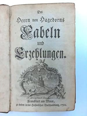 Fabeln und Erzählungen: Hagedorn, (F.) v.