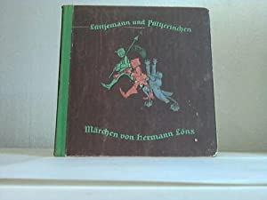 Lüttjemann und Püttjerinchen. Märchen: L�ns, Hermann