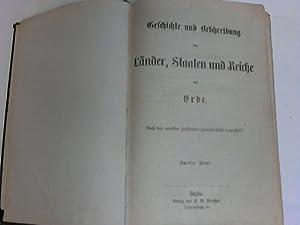 Geschichte und Beschreibung der Länder, Staaten und Reiche der Erde, 2. und 3. Band in einem ...