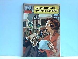 Heft-Nr. 713 der Reihe: Gasangriff auf Londons Banken!,: Bildschirm Detektiv