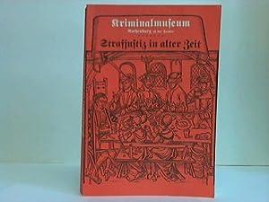 Strafjustiz in alter Zeit: Kriminalmuseum Rothenburg ob