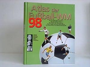 Atlas der Fußball-WM '98. Die Stars, die: Editorial SOL 90