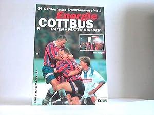 FC Energie Cottbus. Daten - Fakten - Bilder: Krüger, Uwe